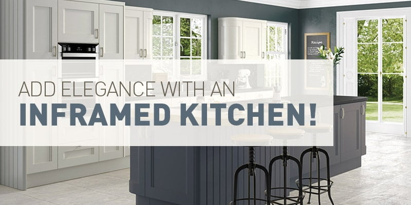 Add elegance with an Inframed Kitchen blog post Direct Kitchens